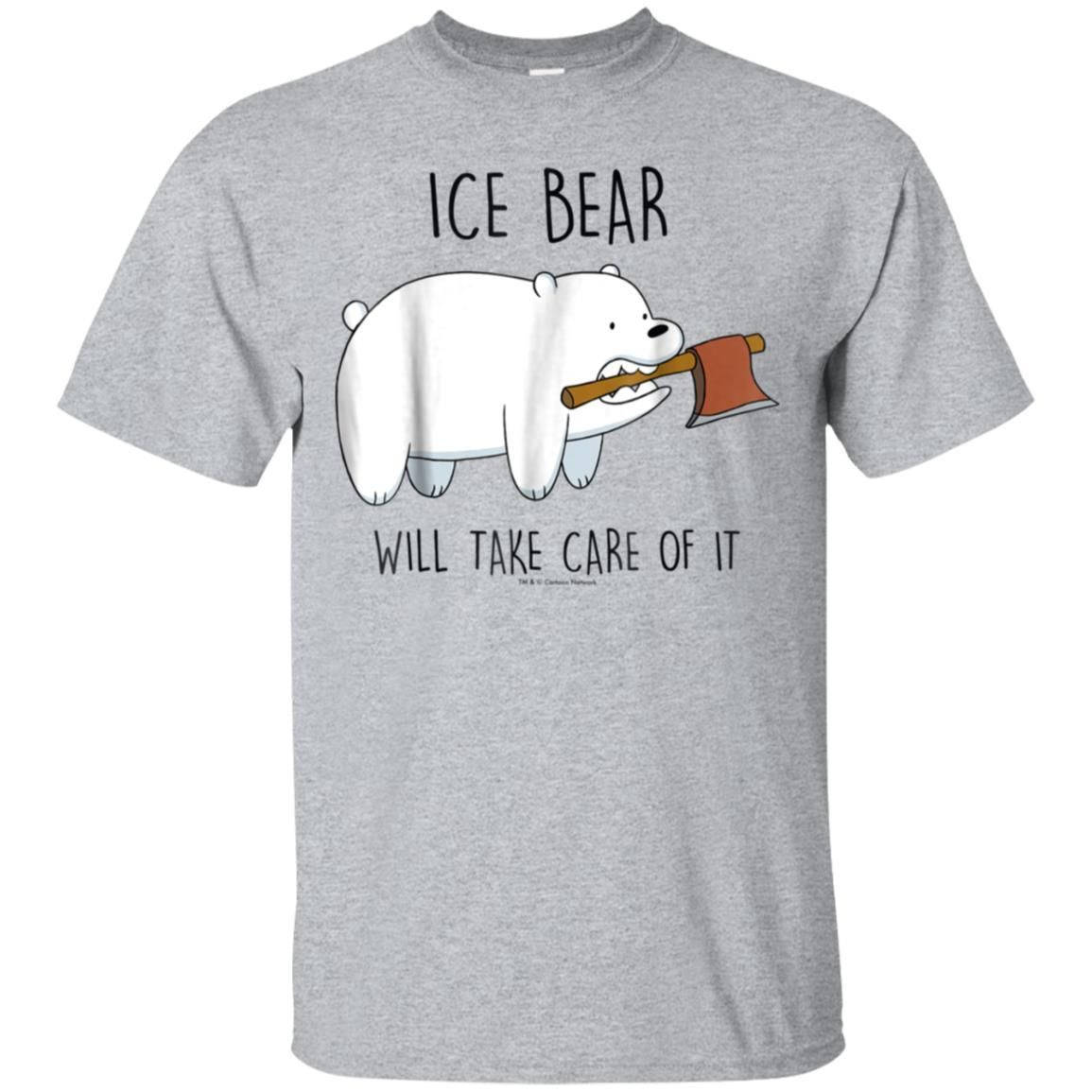 Awesome cn bare bears ice bear take care of it axe graphic
