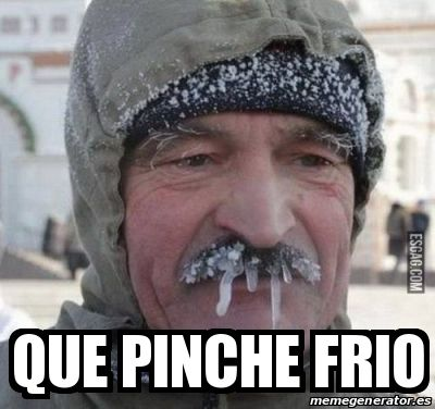 Pinche Frio Meme Risa Memes De Frio Fotos De Memes Imagenes Chistosas
