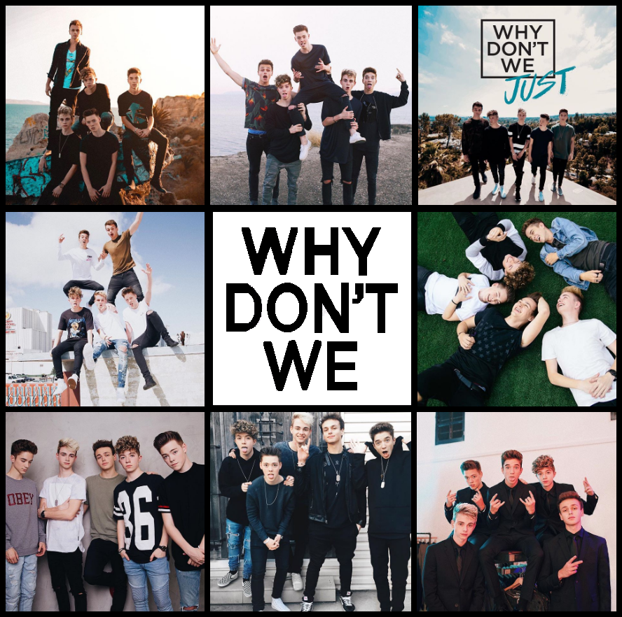 Why Don't We Collage Why dont we boys, Why dont we band