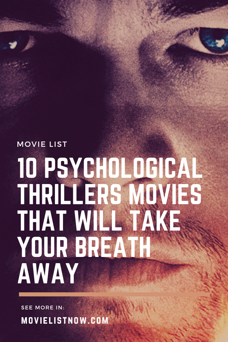 10 Psychological Thrillers Movies That Will Take Your Breath