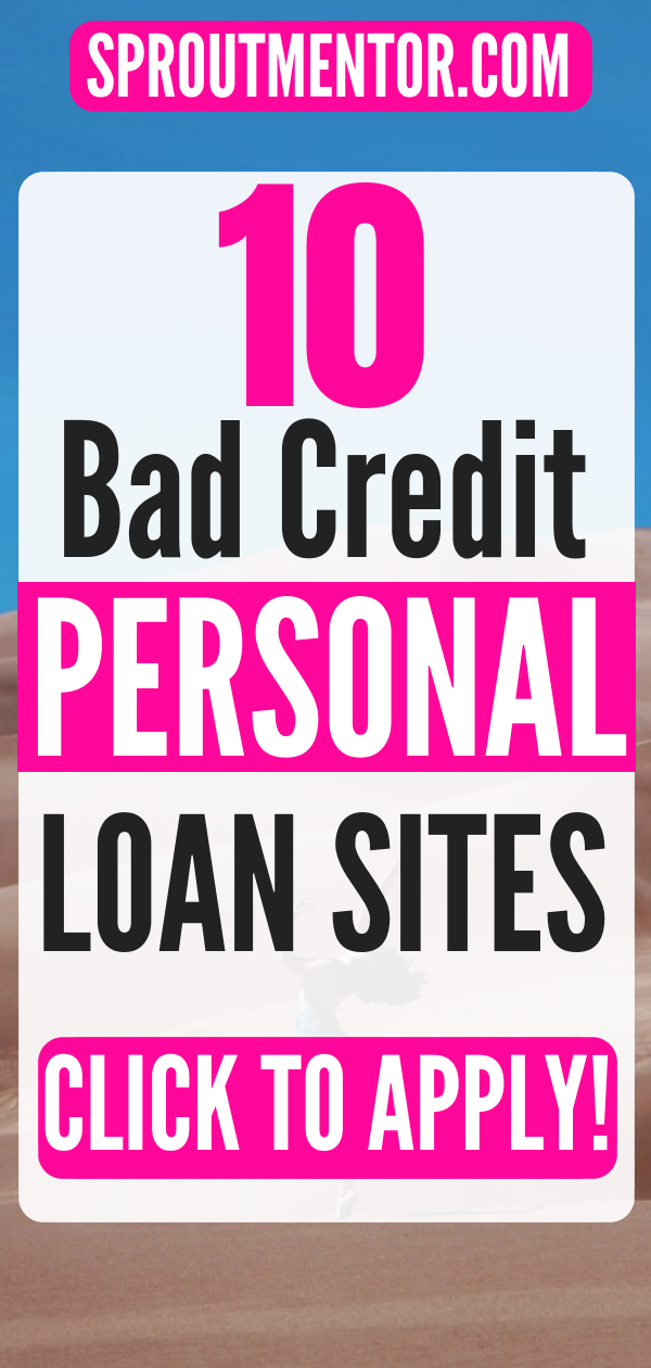 15 Loan Sites For Bad Credit Sproutmentor Apply For Student Loans Bad Credit Personal Loans Loans For Bad Credit