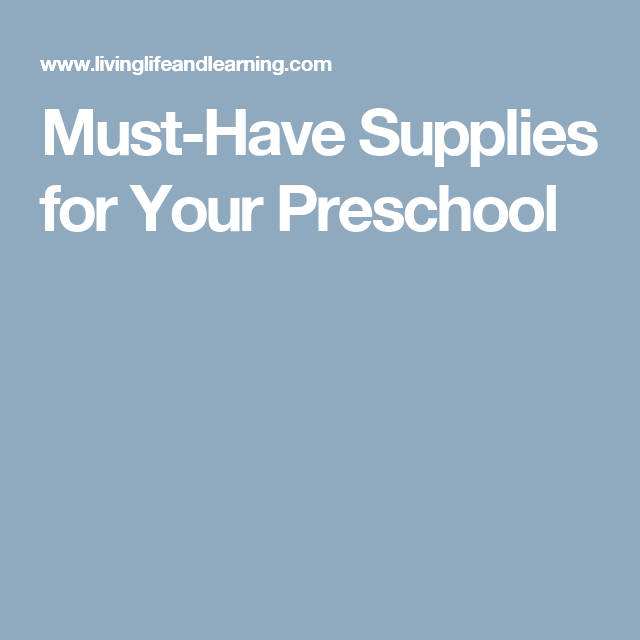 Must-Have Supplies for Your Preschool