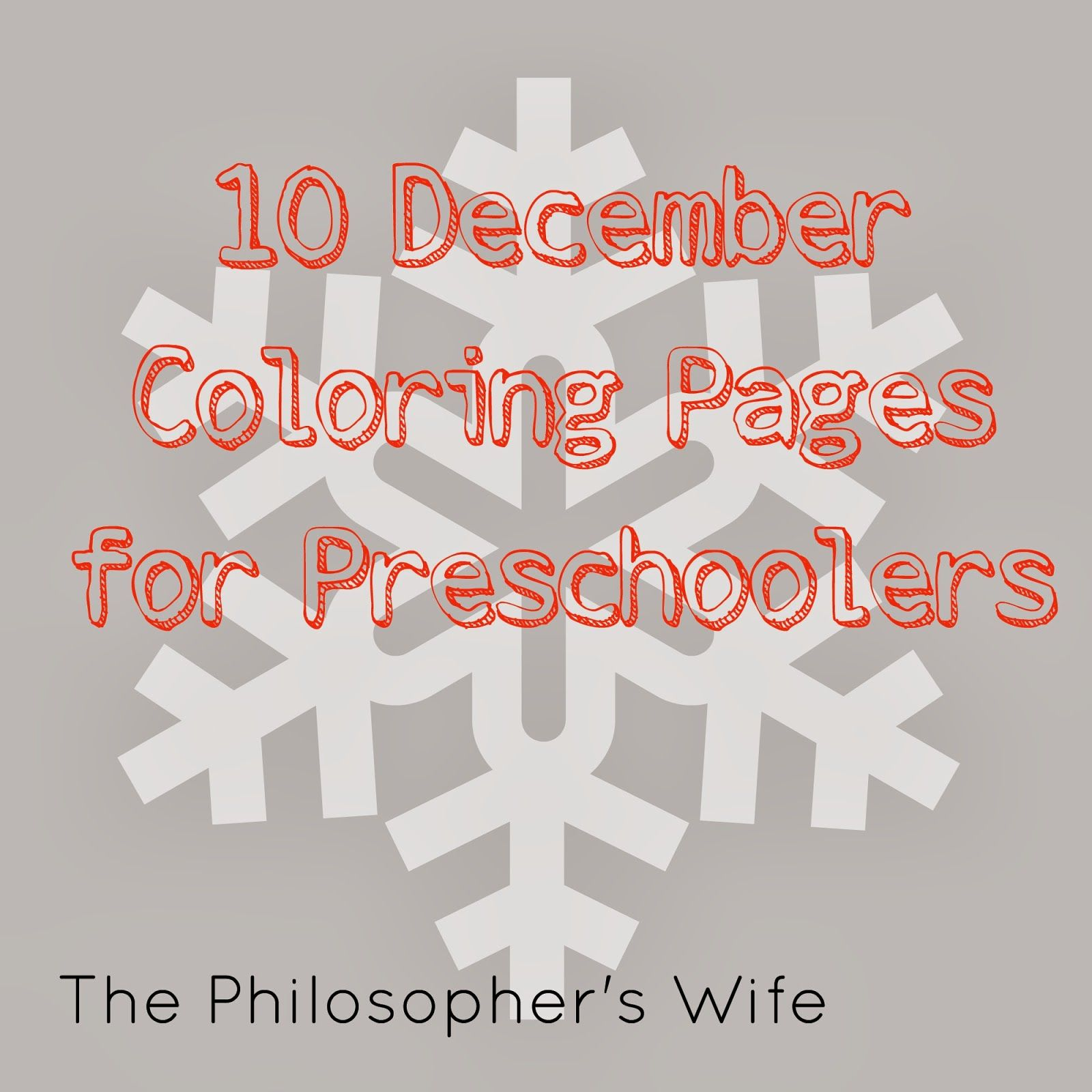 The Philosopher S Wife 10 December Coloring Pages For