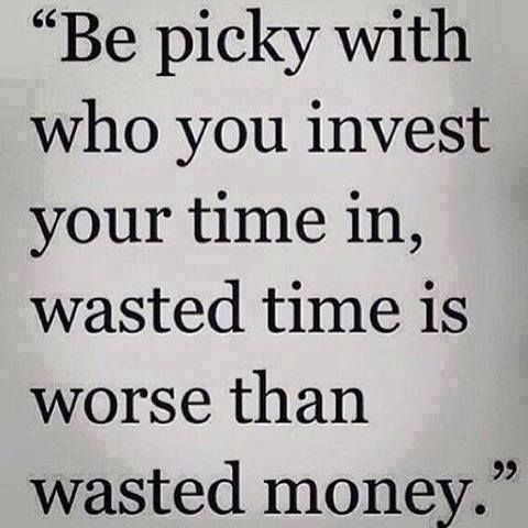 wasted time worse than wasted money