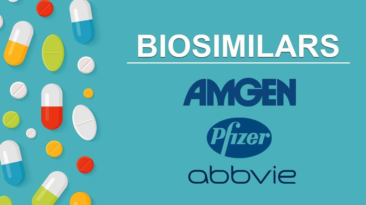 Biosimilars: AbbVie Inc, Pfizer Inc , Amgen, Inc