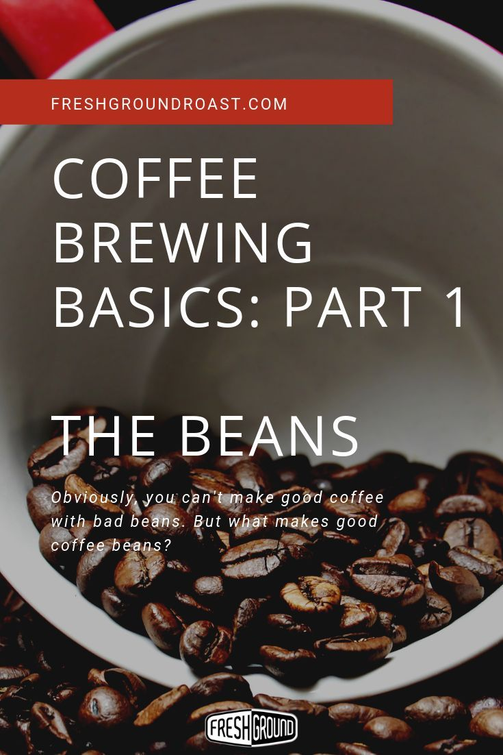 Photo of 4 Basics of Coffee Preparation – Get Good Coffee Beans – Coffee …