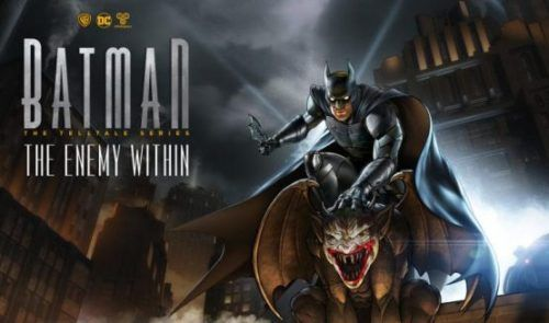 Telltales Batman: The Enemy Within Premieres on August 8 for...