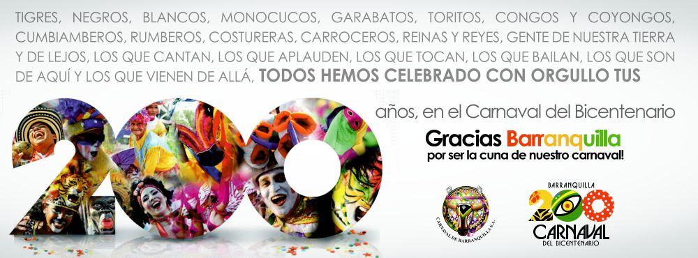 En el Carnaval 2013 logramos convocar a una ciudad para una gran celebración del Bicentenario de Barranquilla a través de su fiesta representativa. Celebramos en los barrios, en las calles, en los desfiles, con los artistas, con  los protagonistas de nuestro Patrimonio.