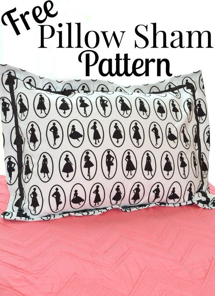 Free Pillow Sham Pattern. Beginners SewingSewing ...