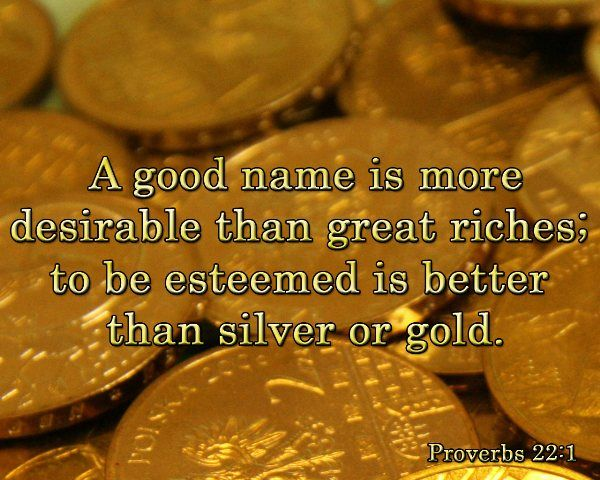 "African proverbs: ""A good name is better than riches"""