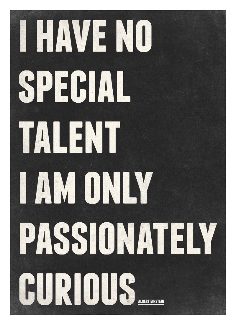 Albert Einstein Quotes Poster I Am Only Passionately Curious