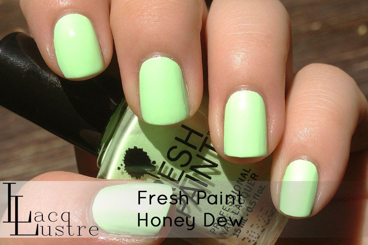 Fresh Paint Honeydew   Polish Stash!   Pinterest   Funky fingers