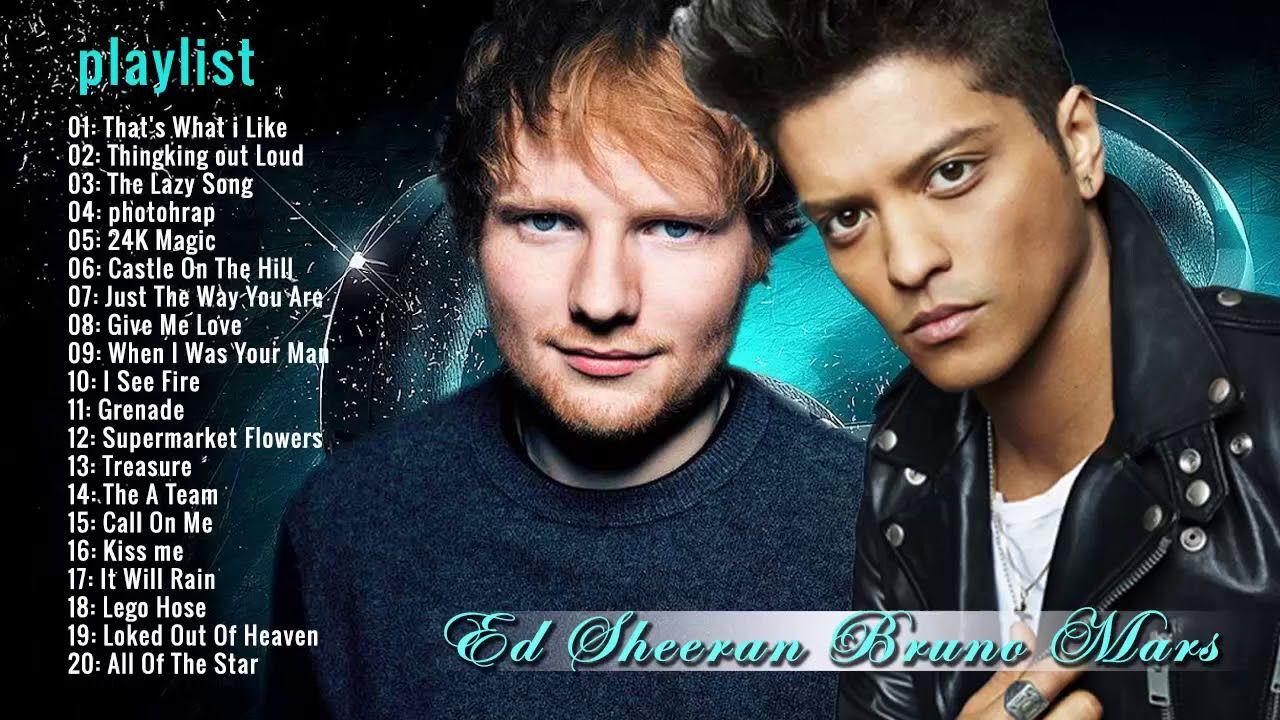 Bruno Mars Ed Sheeran Greatest Hits Full Album Youtube