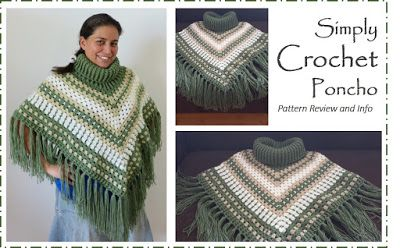 Jungling the Odds: Simply Crochet Cowl Neck Poncho Pattern Review and Info