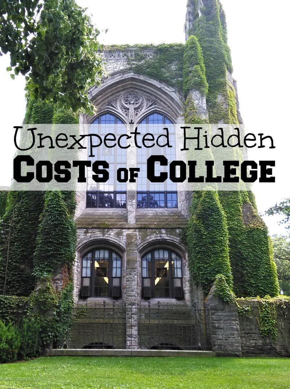 Unexpected Hidden Costs of College College costs
