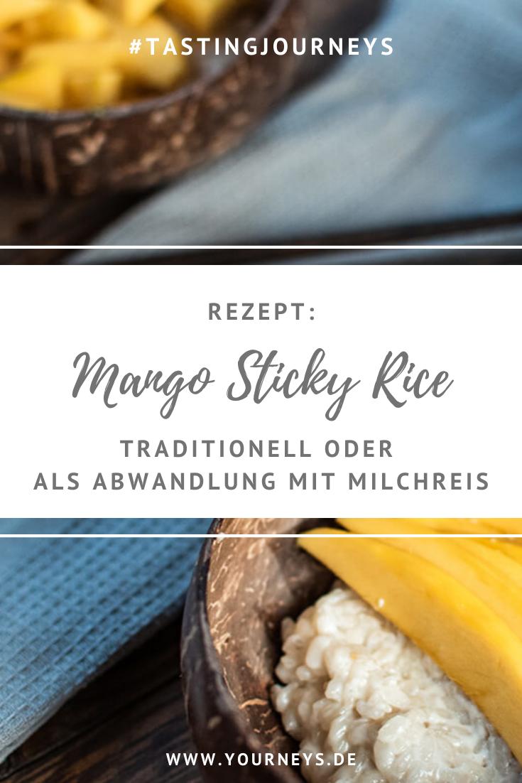 #tastingjourneys in Thailand: Leckerer Mango Sticky Rice | YOURneys