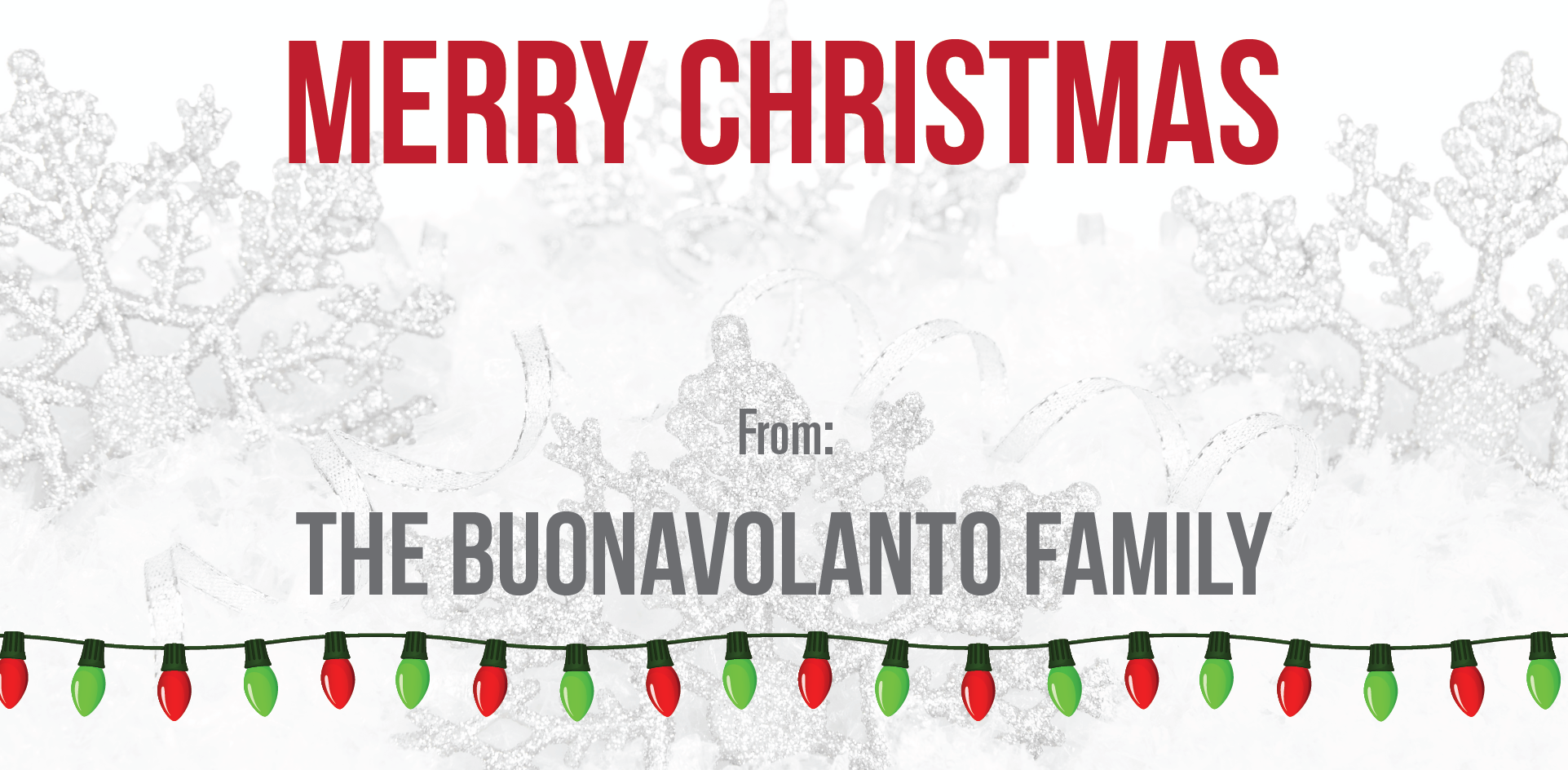 From our family to yours, the Buonavolanto\'s would like to wish ...