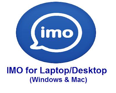 Imo For Laptop Desktop Free Download 2019 Laptop Desktop Download App Imo