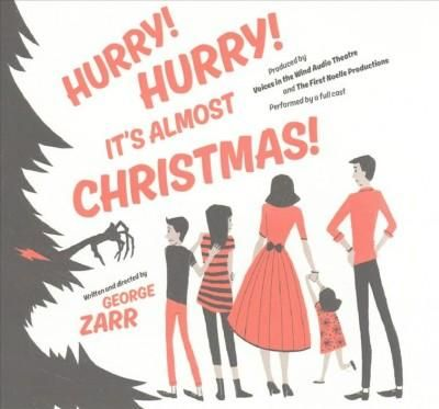 Hurry! Hurry! It's Almost Christmas!: Library Edition