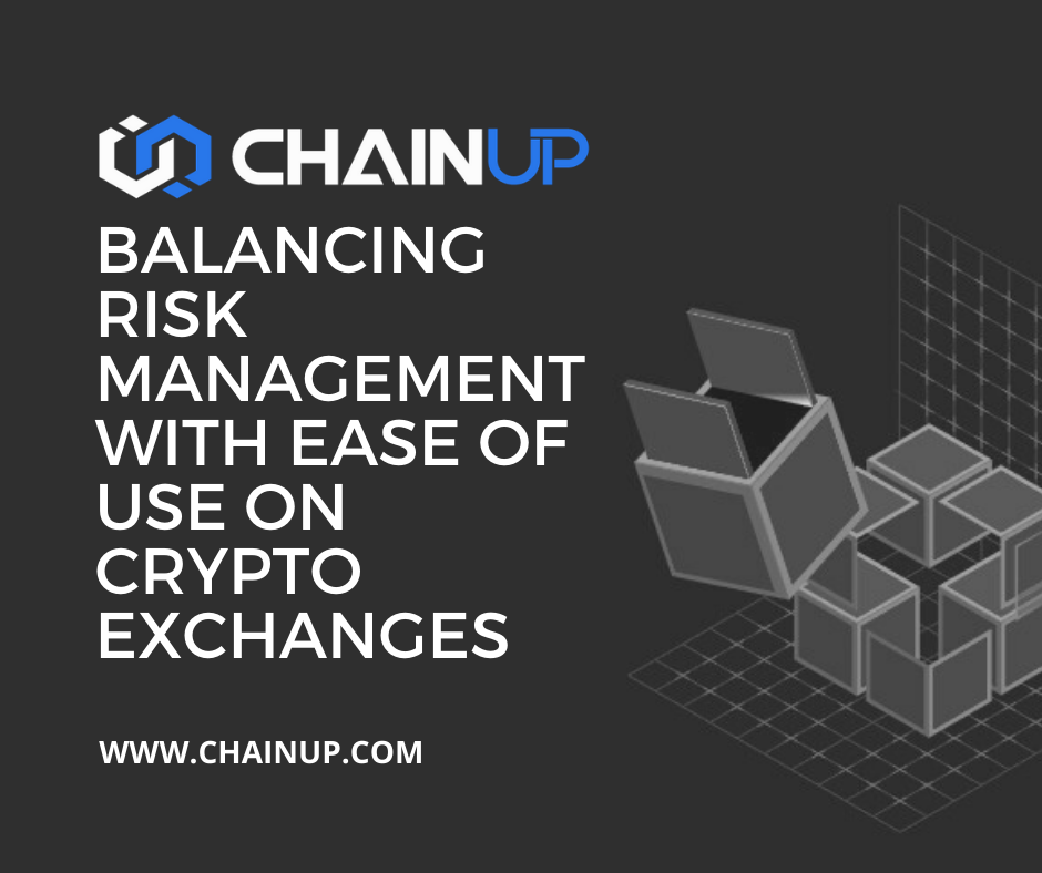 Balancing Risk Management With Ease Of Use On Crypto