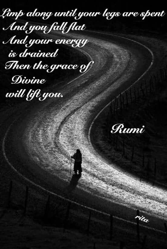 Pin By Fatemah Peer On Rumi Pinterest Rumi Quotes Rumi Poetry