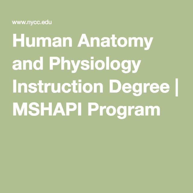 Human Anatomy And Physiology Instruction Degree Mshapi Program
