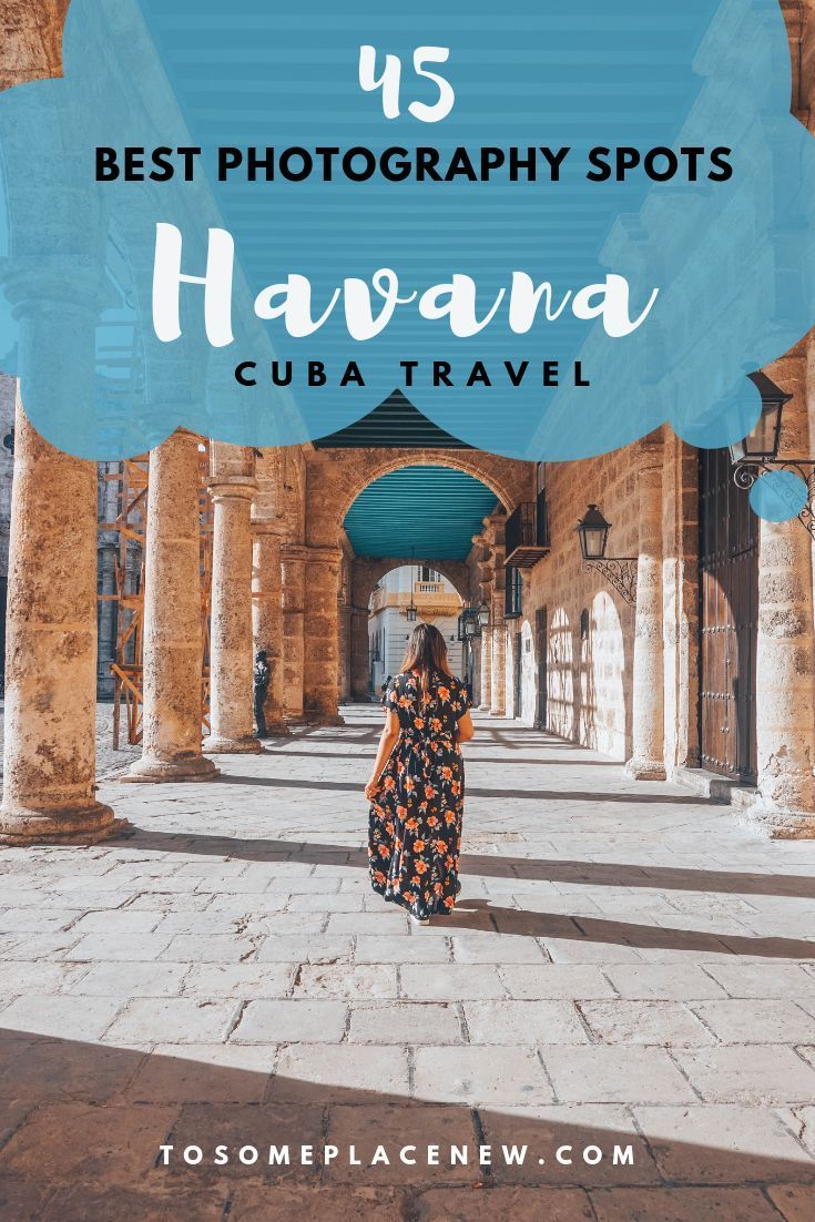 45 Pictures that will make you fall in love with Havana, Cuba - tosomeplacenew