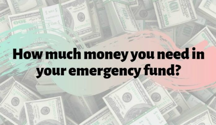 How Much Money You Need To Keep In Your Emergency Fund ...
