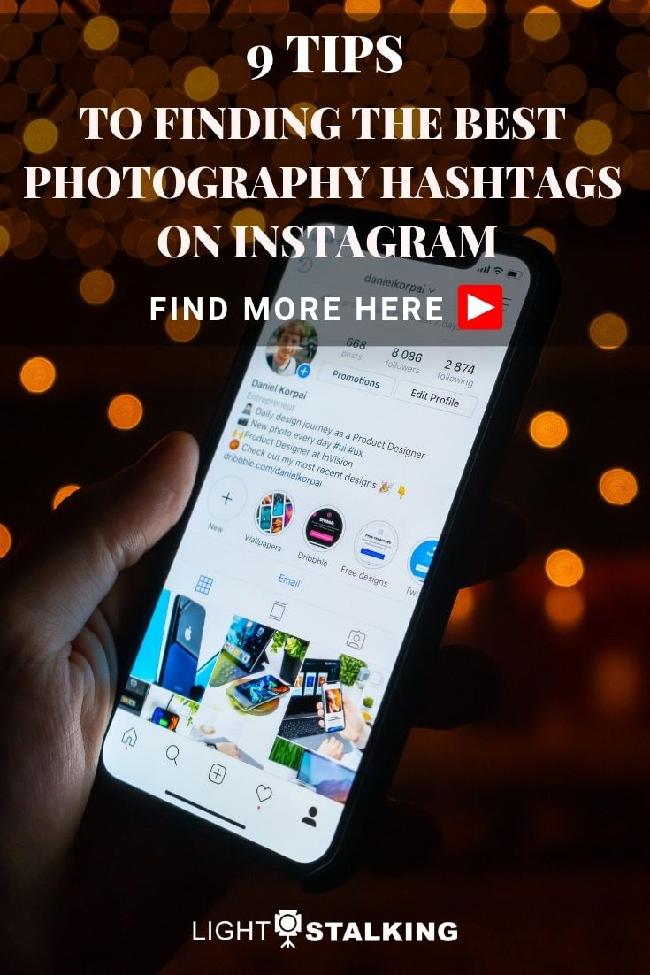 9 Tips To Finding The Best Photography Hashtags On Instagram