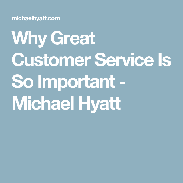 Why Great Customer Service Is So Important