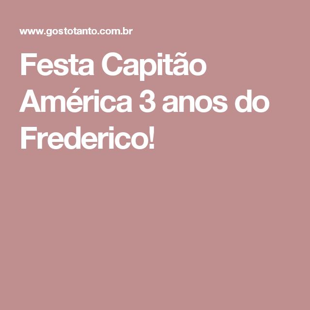 Festa Capitão América 3 anos do Frederico!
