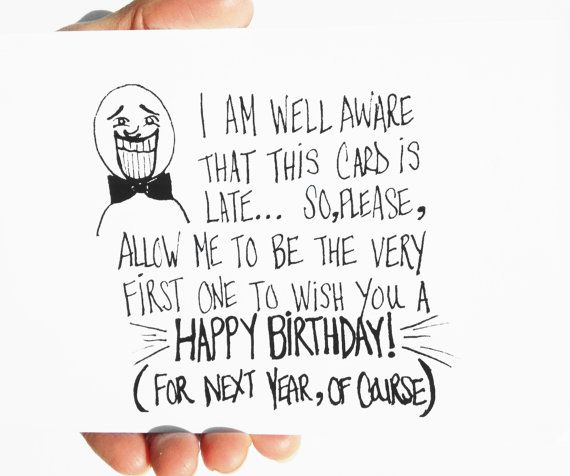 Funny Belated Birthday Card Belated Birthday Card Hipster Birthday Card Happy Birthday Belated Birthday Card Funny Birthday Cards Birthday Cards For Brother