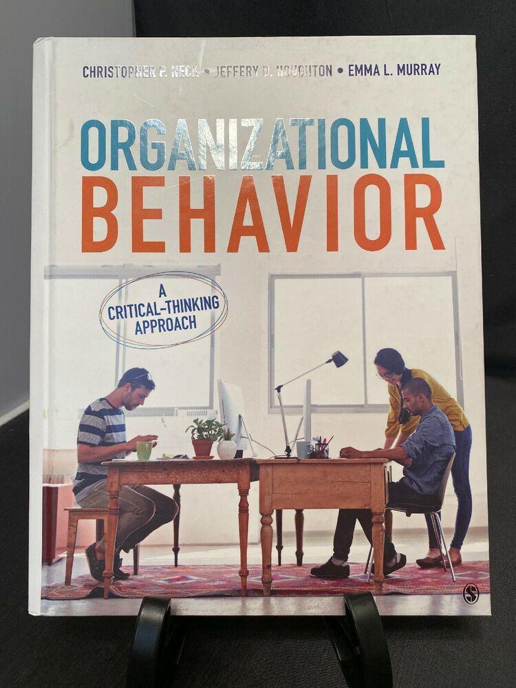 Organizational behavior a criticalthinking approach by