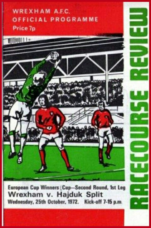 Wrexham 3 Hajduk Split 1 in Oct 1972 at the Racecourse. The programme cover #ECWCup2R1Leg