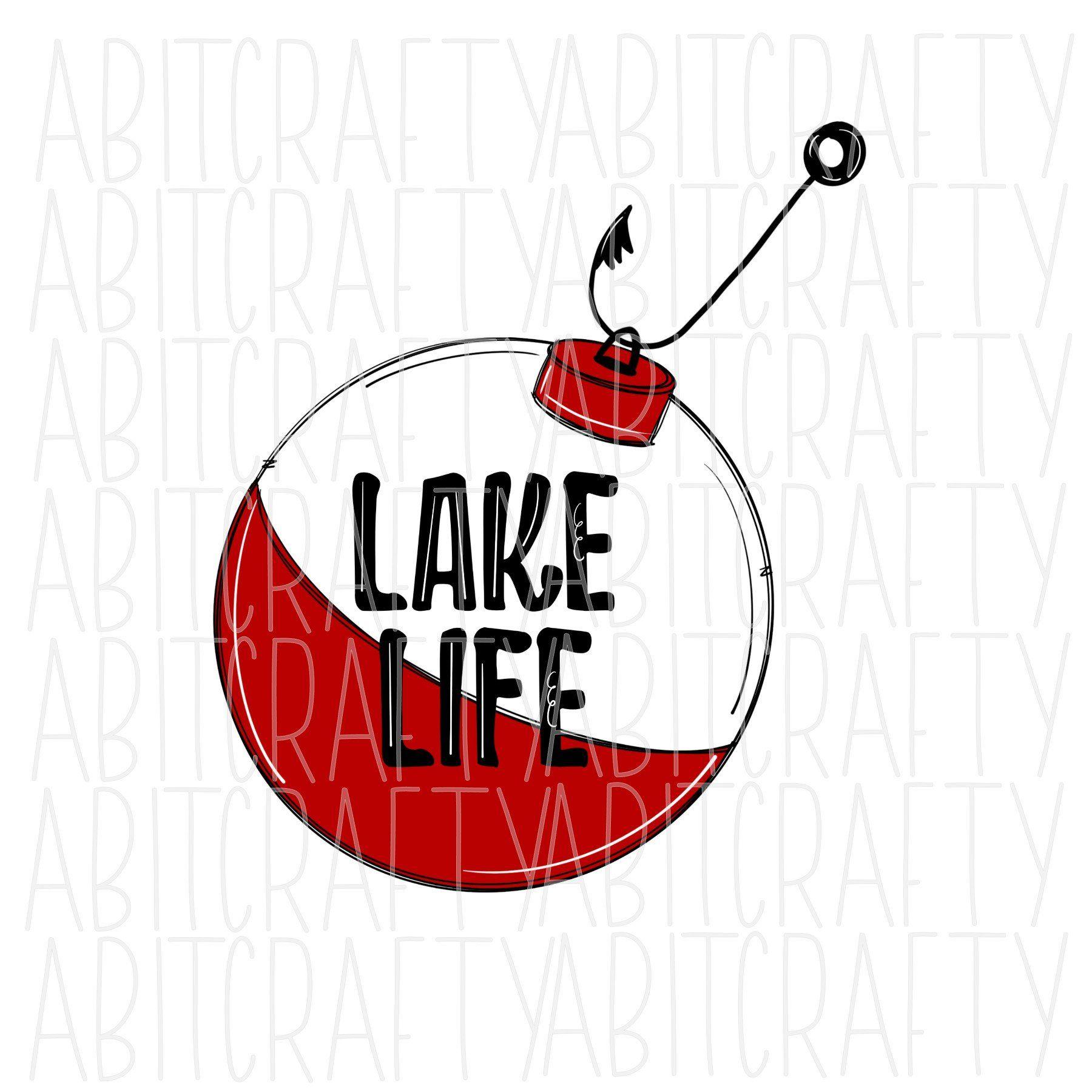 Lake Life Fishing Bobber Png Sublimation Digital Download Hand Drawn In 2020 Fishing Bobber Lake Life Digital Download Etsy