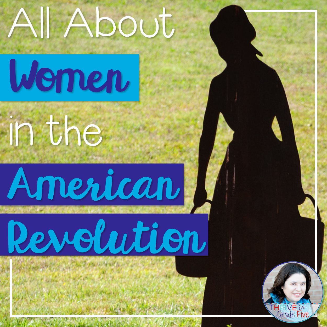 All About Women In The American Revolution In