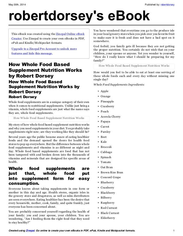 How whole food based supplement nutrition works by robert dorsey by Robert Dorsey via slideshare