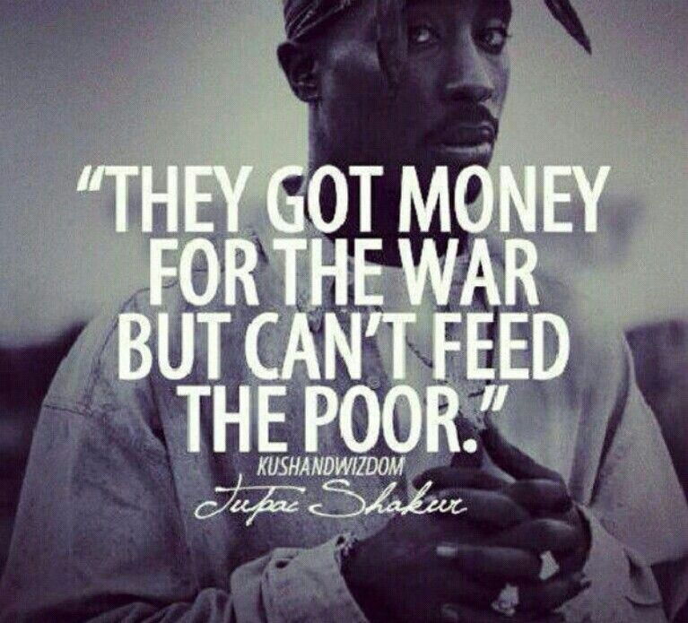 They got money for the war but can't feed the poor ..
