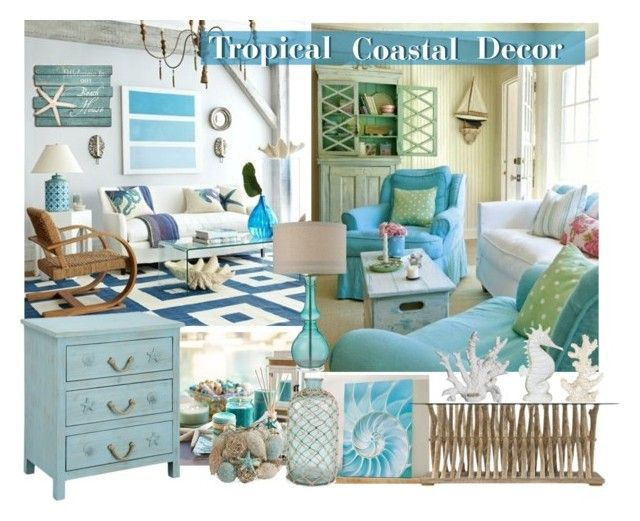 Tropical Coastal Decor By Outfitsloveyou Liked On Polyvore Featuring Interior Interiors
