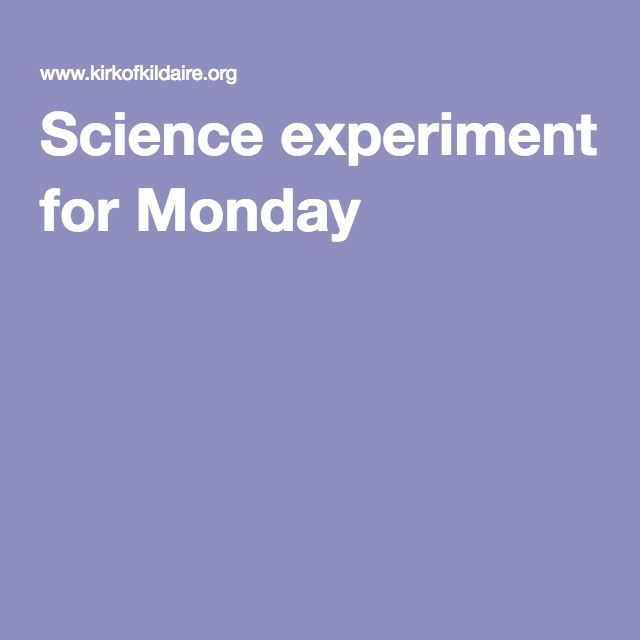 Science experiment for Monday