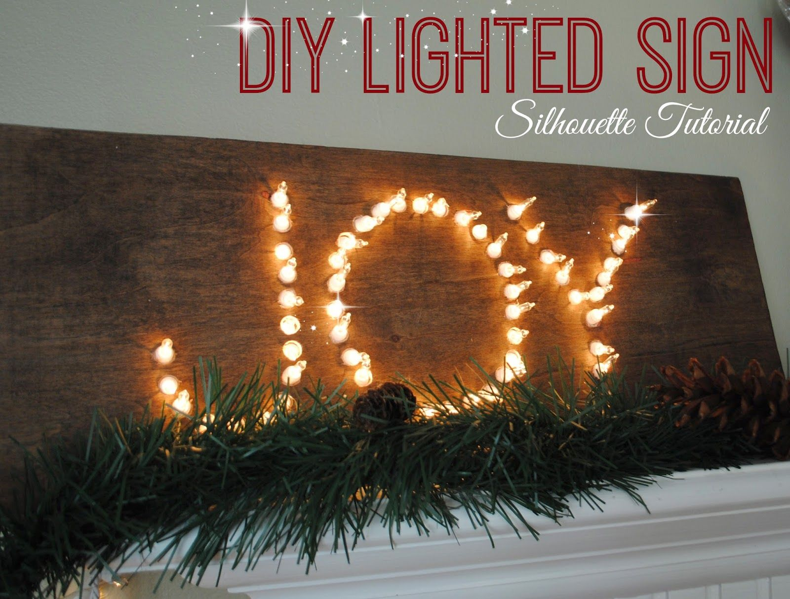 Diy Lighted Sign With Silhouette Tutorial Diy Holiday Decor Silhouette Tutorials Christmas Crafts