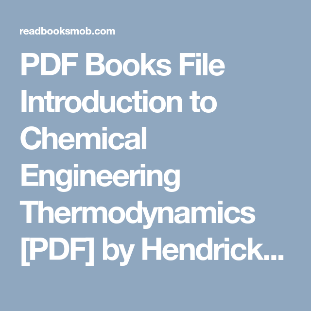Pdf books file introduction to chemical engineering thermodynamics pdf books file introduction to chemical engineering thermodynamics pdf by hendrick c van ness fandeluxe Choice Image