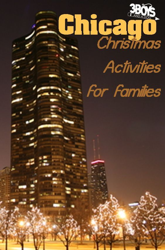 Top 10 Family Activities in Chicago This Holiday Season | Seasons ...