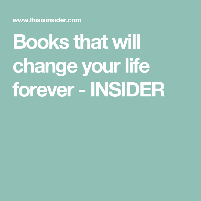 Books that will change your life forever - INSIDER