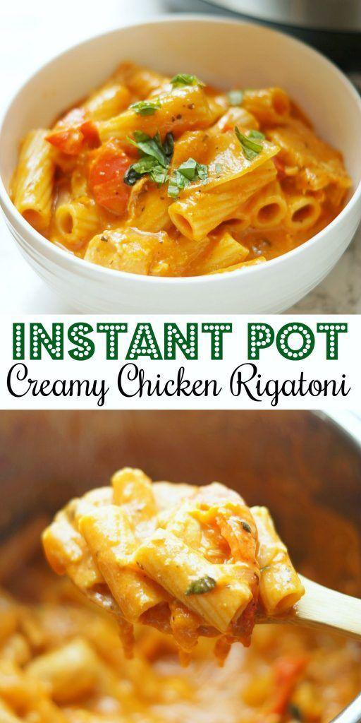 Instant Pot Creamy Chicken Rigatoni #instantpotchickenrecipes