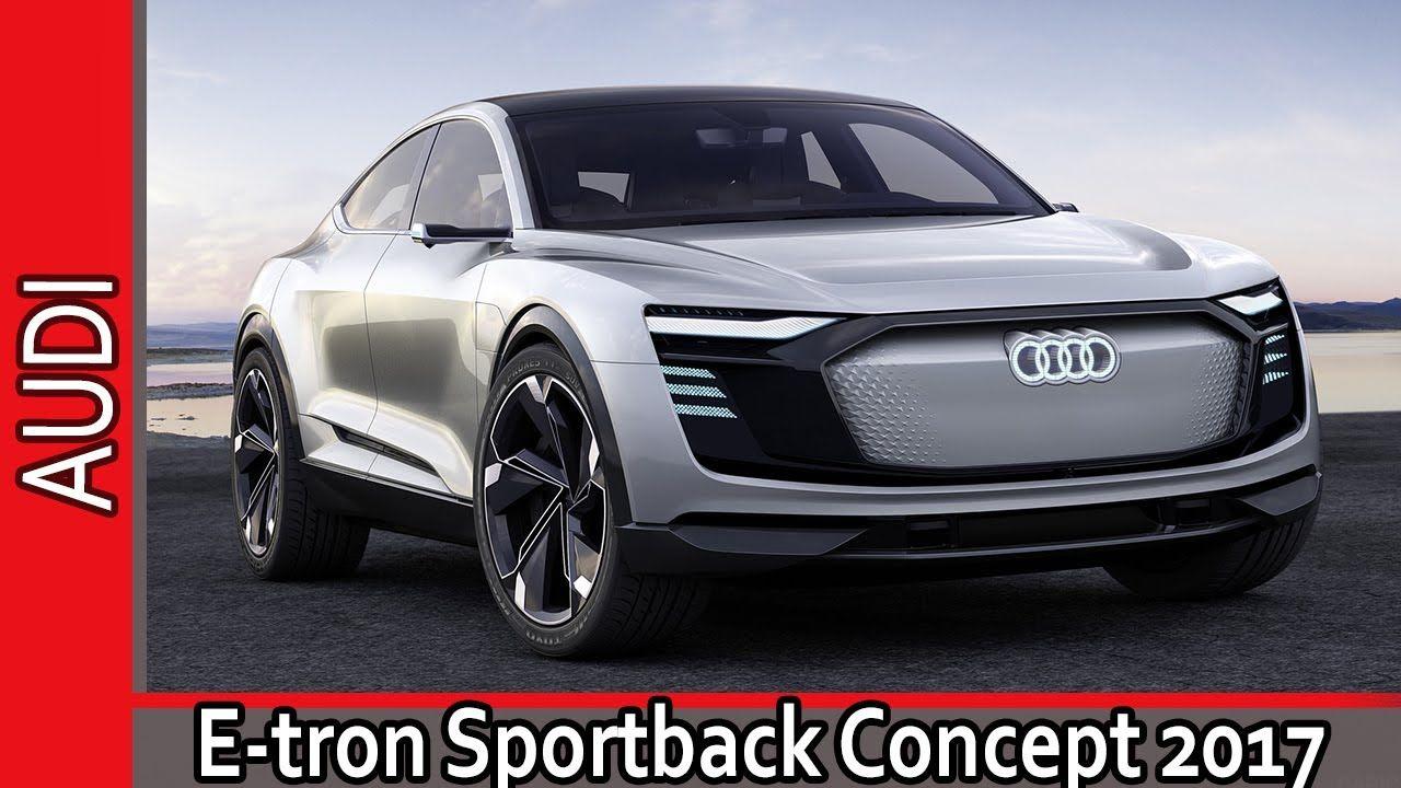 Audi e‑tron Sportback Concept 2017 / Ауди етрон Спортбэк