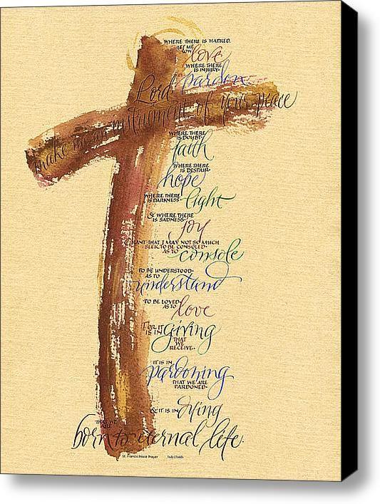 St Francis Peace Prayer Canvas Print Canvas Art By Judy Dodds Saint Francis Prayer St Francis Prayer For Peace