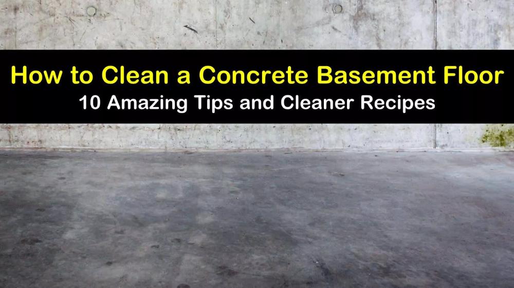 10 Amazing Tips To Clean A Concrete Basement Floor Concrete Basement Floors Cleaning Concrete Floors Basement Flooring
