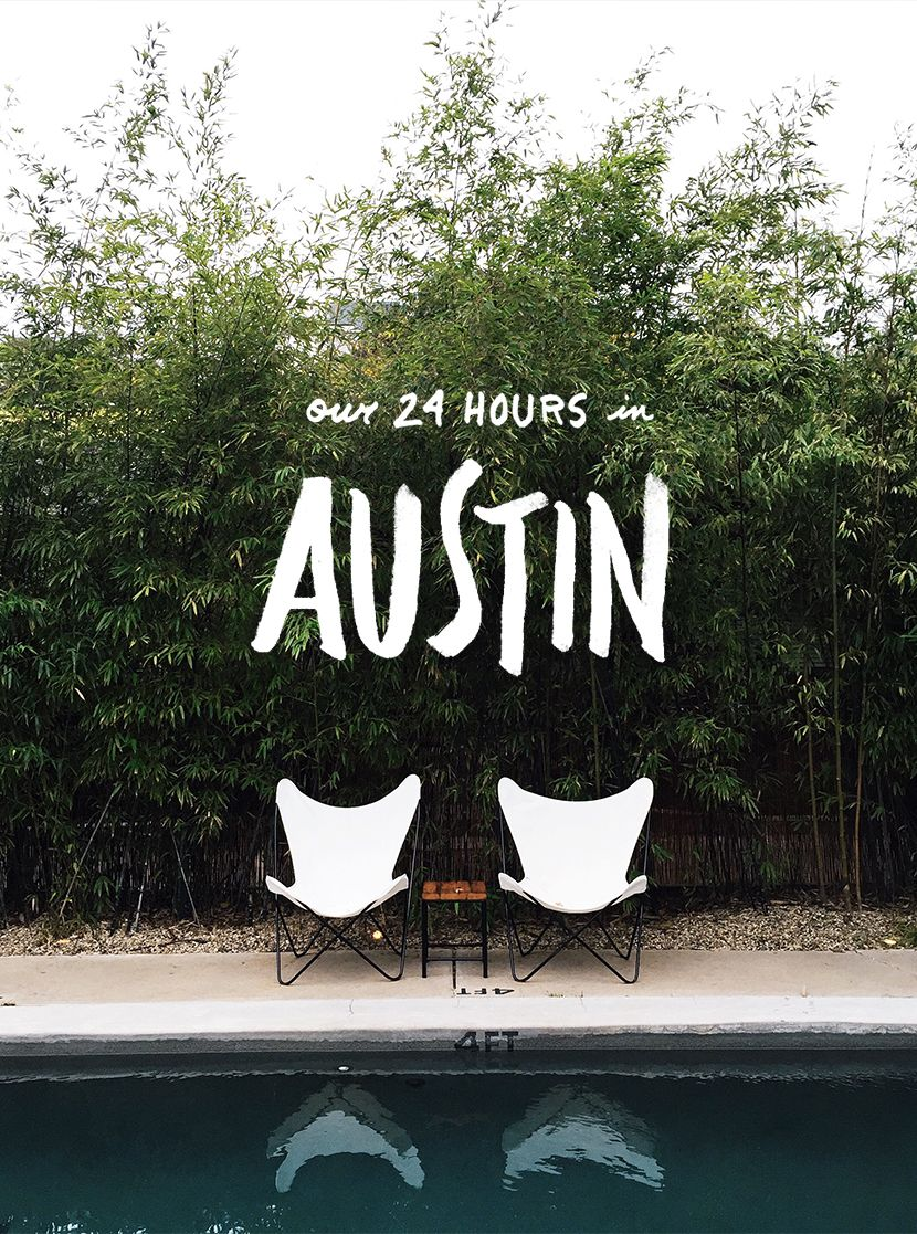 Austin Guide 24 Hours in the City The Fresh Exchange