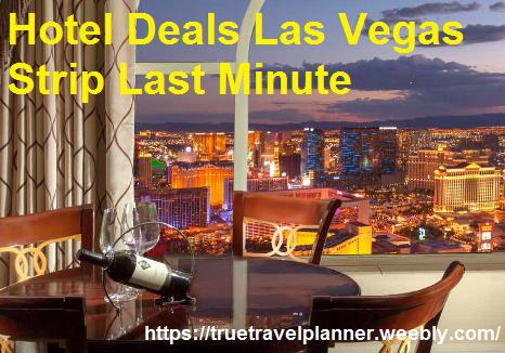 best last minute hotel deals las vegas